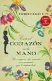 Con el corazon en la mano / The Other Hand (Spanish Edition)