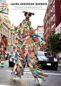 Laura Anderson Barbata: Transcommunality : Interventions and Collaborations in Stilt Dancing...