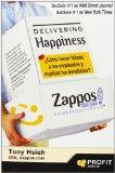 Delivering Happines (Spanish Edition)