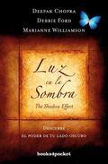 Luz en la sombra (Books4pocket Crecimiento y Salud) (Spanish Edition)