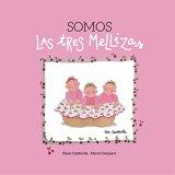 Somos las tres mellizas (Spanish Edition)