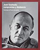 Juan Goytisolo, Compromiso Y Disidencia