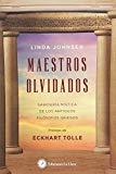 Maestros olvidados: Sabiduría mística de los antiguos filósofos griegos