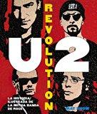 U2 Revolution / In Spanish (Spanish Edition)