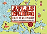 Atlas del mundo : libro de actividades : explora el mundo con un lápiz
