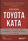 Toyota Kata : el método que ayudó a miles de empresas a optimizar la gestión de sus negocios