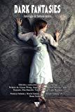 Dark Fantasies: Antología de Fantasía Oscura (Nova Fantástica) (Volume 5) (Spanish Edition)