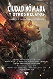Ciudad Nómada y otros relatos (Nova Fantástica) (Volume 6) (Spanish Edition)