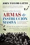 Armas de instruccion masiva (Spanish Edition)