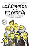 Los Simpson y la filosofía: Cómo entender el mundo gracias a Homer y compañía
