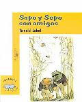 Sapo Y Sepo Son Amigos/Frog and Toad Are Friends