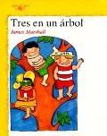 Tres En UN Arbol/Three Up a Tree (Spanish Edition)
