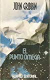 El punto omega/ The Omega Point (Spanish Edition)