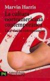 La cultura norteamericana contemporanea / America Now: Una Vision Antropologica/ The Anthrop...