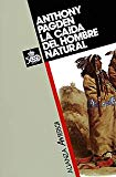 La caida del hombre natural / The fall of natural man: El Indio Americano Y Los Origenes De ...