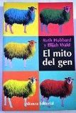 El Mito Del Gen/ The Myth of Gen: Como Se Manipula La Informacion Genetica (Libros Singulare...