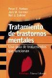 Tratamiento de trastornos mentales/ Treating Mental Disorders: Una guia de tratamientos que ...
