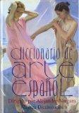 Diccionario del arte espanol (Alianza Diccionarios) (Spanish Edition)