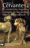 El Casamiento Enganoso / El Coloquio De Los Perros: Novelas Ejemplares (El Libro De Bolsillo...