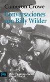 Conversaciones con Billy Wilder / Conversations with Wilder (Spanish Edition)