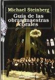 Guia de las obras maestras corales / Guide Choral masterpieces (Spanish Edition)