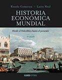 Historia económica mundial / A Concise Economic History of the World: Desde el paleolítico h...