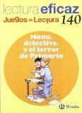 Manu, detective, y el terror de primaria / Manu, Detective, and the Terror of Elementary Sch...