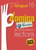 Domina con Bruno la comprension lectora / Dominate with Bruno the reading comprehension: Ele...