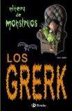Los Grerk (Ninera de Monstruos) (Spanish Edition)