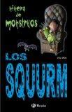 Los Squurm (Ninera de Monstruos) (Spanish Edition)