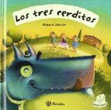 Los Tres Cerditos/ Three Little Pigs (Cuentos Clasicos / Classical Stories) (Spanish Edition)