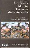 Historias De LA Artamila (Clasicos contemporaneos comentados) (Spanish Edition)