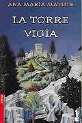 La Torre Vigia/the Lookout Tower