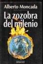 La zozobra del milenio (Espasa hoy) (Spanish Edition)