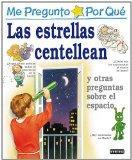 Las Estrellas Centellean = I Wonder Why Stars Twinkle (Spanish Edition)