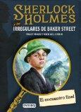 El encuentro final / The Final Meeting (Sherlock Holmes Y Los Irregulares De Baker Street / ...