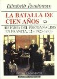 Batalla de Los Cien Anos T. 2 (Spanish Edition)