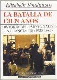 Batalla de Los Cien Anos T. 3 (Spanish Edition)