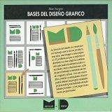Bases del Diseno Grafico (Spanish Edition)