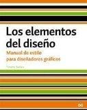 ELEMENTOS DEL DISEO, LOS (Spanish Edition)