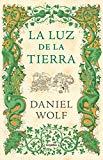 La luz de la tierra / Light on Earth (Spanish Edition)