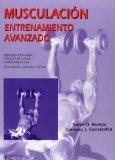 Musculacion. Entrenamiento avanzado (Spanish Edition)