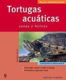 Tortugas Acuaticas / Aquatic Turtles: Sanas y Felices / Healthy and Happy (Manuales Mascotas...