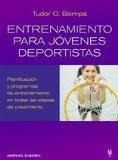 Entrenamiento Para Jovenes Deportistas / Total Training for Young Champions (Spanish Edition)