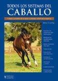 Todos los sistemas del caballo / All Systems of the Horse (Hipica / Racing) (Spanish Edition)