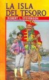 La Isla Del Tesoro / Treasure Island (Coleccion Juventud / Juvenile Collection) (Spanish Edi...