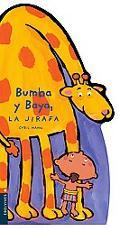 Bumba Y Baya, La Jirafa/ Bumba Y Baya the Giraffe
