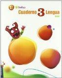 Cuaderno 3 Lengua / Workbook 3 Spanish Language: Primaria 1 / Elementary Grade 1 (Pixepolis)...