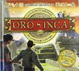 Oro Inca / Inca Gold (Codigo Secreto / Codequest) (Spanish Edition)