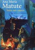 Todos mis cuentos (Spanish Edition)